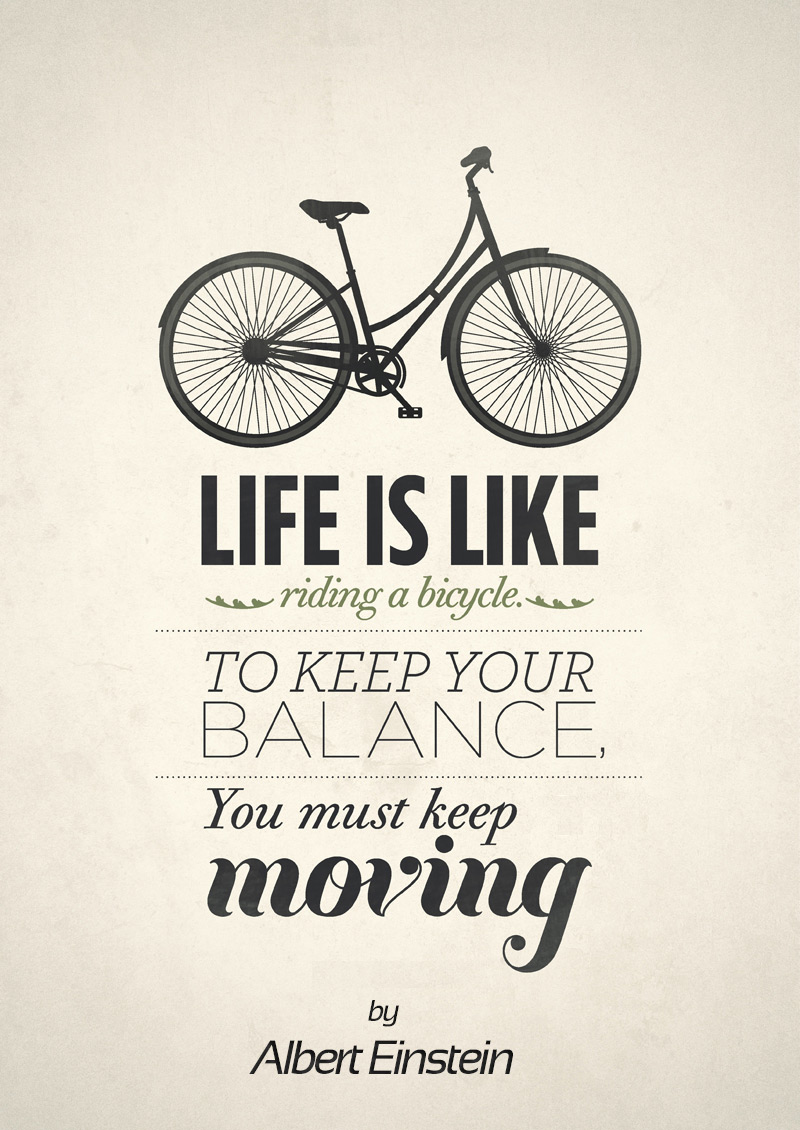 Albert Einstein Quotes Life Is Like Riding A Bicycle: Tribal Simplicity