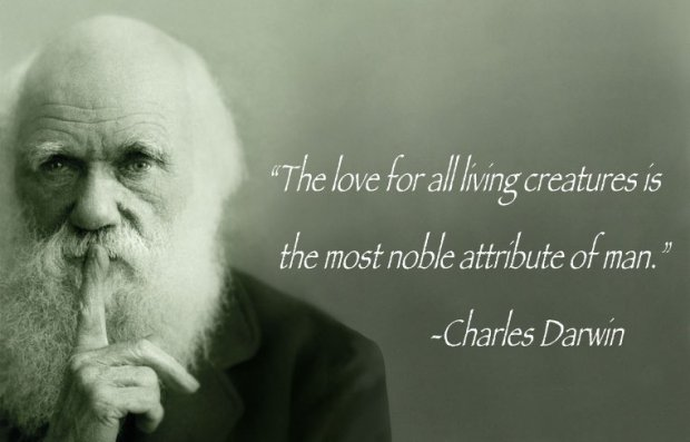Charles Darwin: Love All Living Creatures