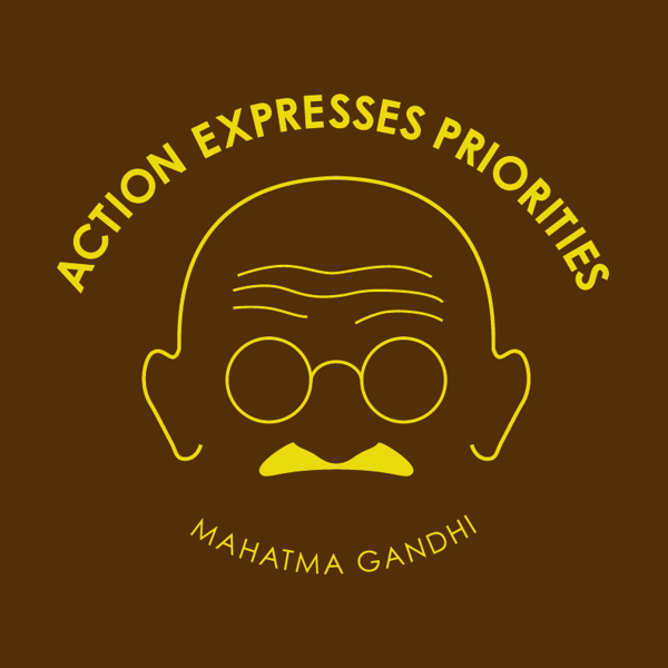 Gandhi: Actions Express Priorities